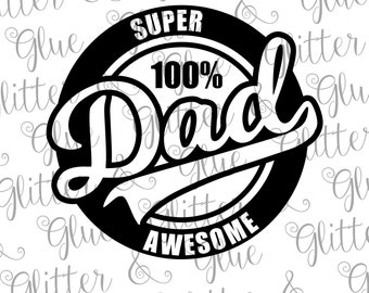 Super Awesome Dad Father's Day SVG