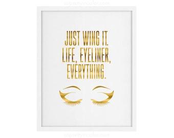 Makeup Love Life - Makeup Room - Fashion - Chic - Wall Art - Feminine Art - Prints - Just Wing it Print