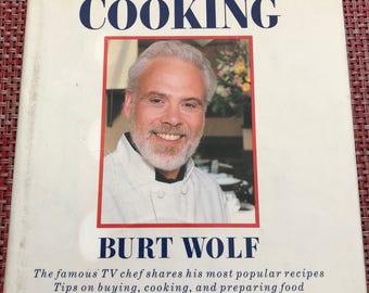 What's Cooking Burt Wolf Vintage Cookbook