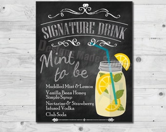 Signature Drink Custom Wedding Sign - Printables