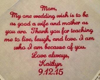 Wedding Handkerchief - Mother of the Bride Gift - My one wedding wish - Wedding gift for Mom Hankerchief