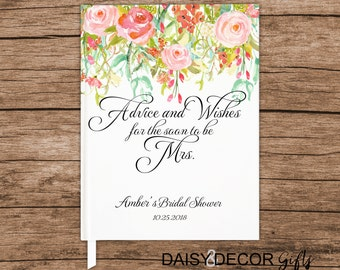 Bridal Shower Guest Book bride Wedding Keepsake Advice and Wishes for the Mrs Bride Book Personalized Wedding Wishes Floral Wedding Journal