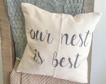 Our Nest is Best Pillow Case