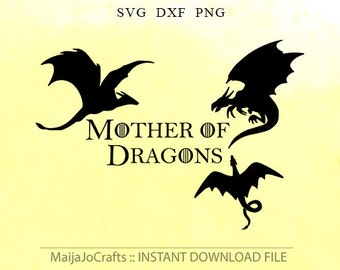 Mother of dragons SVG cutting file dxf file Halloween svg silhouette cameo Svg files for cricut Vector file Clipart