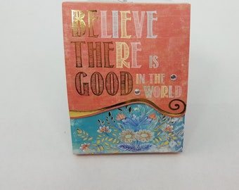 Molly & Rex Mini Notepad Magnet Believe There Is Good In The World