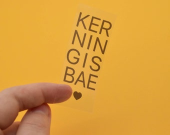 Clear sticker Kerning is Bae for Graphic Designers and lovers of typography