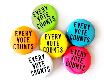 """Every Vote Counts 1"""" Pin - Mueller Time - Democracy - Resist - Blue Wave - The Resistance - Impeach Trump - Pinback - Button - Badge"""
