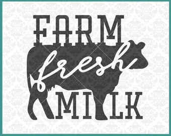 CLN307 Farm Fresh Milk Farmhouse Cow Chicken Pig Farmer SVG DXF Ai Eps PNG Vector Instant Download Commercial Cut File Cricut Silhouette