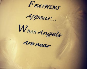 "OOAK ""Feathers Appear"" when Angels are Near - Handmade Picture - Loved One - In Memory"