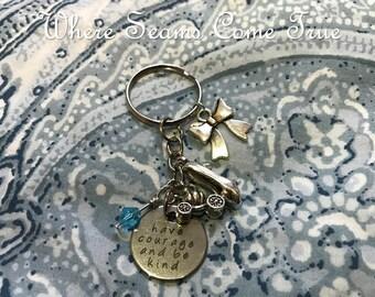 Cinderella Quote Keychain