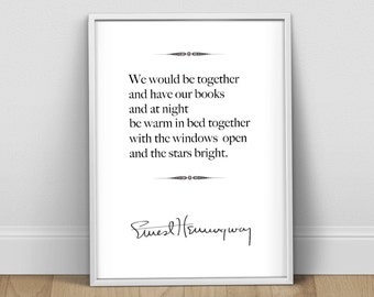 Ernest Hemingway Love Quote Print, Hemingway Poster, Literary Quote Print, First Anniversary, Love Quote, Second Anniversary