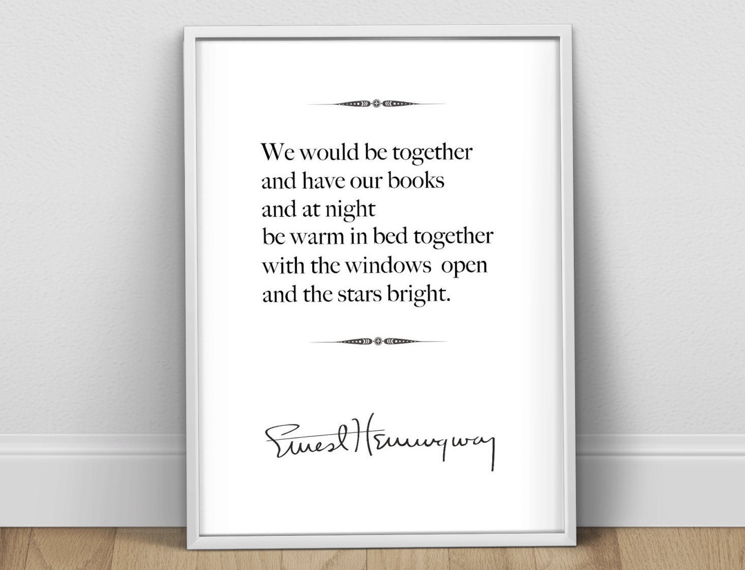 Hemingway Quotes On Love Ernest Hemingway Love Quote Print Hemingway Poster Literary