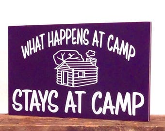 Wooden Summer Camp Sign, Camping Gift Ideas For Couples, Fun Summer Camp Slogan, Signs For Camp, What Happens At Camp Stays At Camp