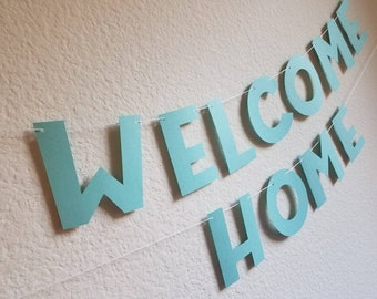 Welcome Home Banner, Housewarming Banner, Welcome Home Party Decorations,  Housewarming Party Banner,