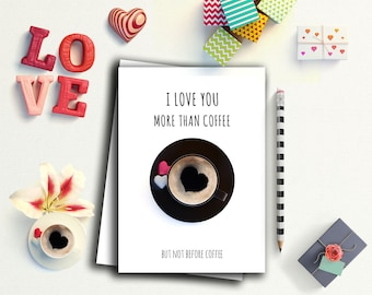 Vday card her, i love you more then coffee, husband card funny, funny vday card, black red white card, valentines day card, Card for him