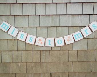 Beach Bridal Shower Decor, Miss To Mrs Banner, Teal Bridal Shower, Starfish Banner, Beach Wedding, Miss to Mrs Garland, Beach Bridal Sign