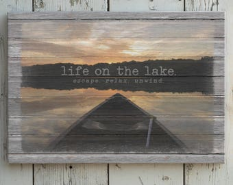 Life on the Lake Canvas Print, Lake Sign, Canoe on Lake at Sunset, Lodge and Cabin Decor, Canoe Picture, Lake Sunset, Gallery Wrap Canvas