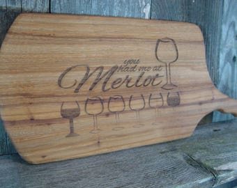 "You Had Me at Merlot, wine & cheese serving tray, cheese + cracker cutting board, wine + cheese, 11""x6.5"", wine lover, wine drinker, barware"