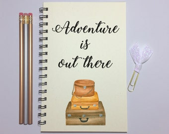 Journal, Bullet Journal, Adventure is Out There, Travel Journal, Travel Quote, Travelers Gift, Writing Journal, Notebook, Adventure, Gift