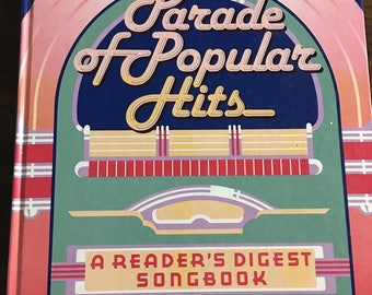 Parade Of Popular Hits A Readers Digest Songbook