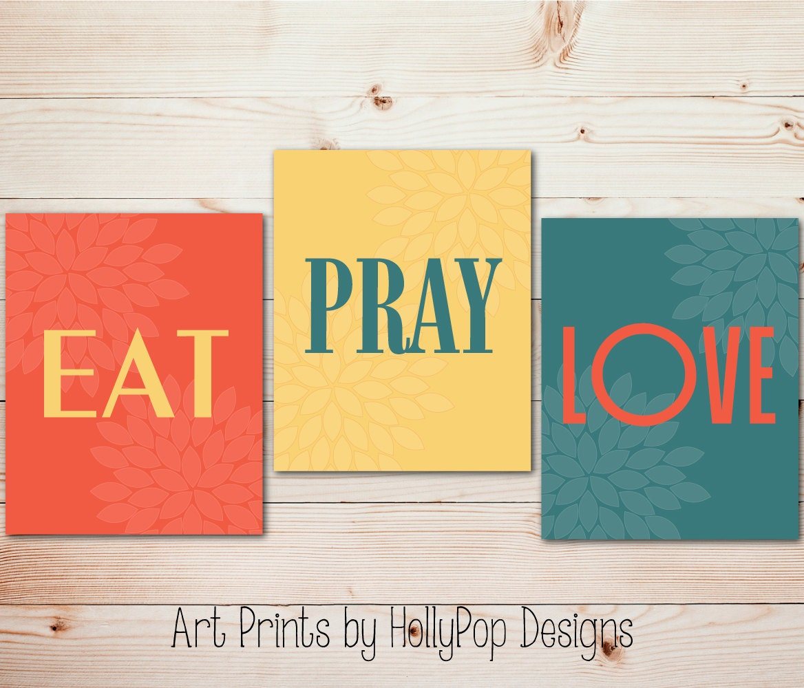Modern kitchen trio Kitchen wall art Eat Pray Love