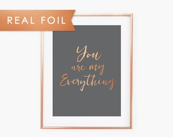 You are my Everything- Real Copper Foil Art Print