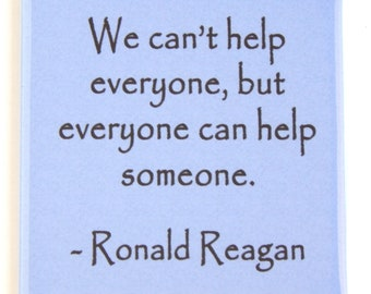 "Inspirational Quote ""We Can't Help Everyone..."" Fridge Magnet (3 x 3 inches)"