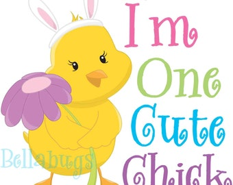 One Cute Chick IRON ON TRANSFER- Easter Chick - Tshirt - Bodysuit - Tote Bags