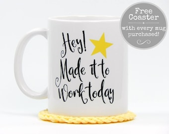Coworker Gift, Office Gift Mug, Employee Gift, Funny Coffee Mug, Office Sarcasm, Coffee Gift, Made It To Work, Funny Coffee Gift, 11oz Mug