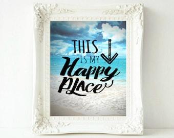 This Is My Happy Place Print, Beach Art, Summer Print, Seaside Decor Art, Print Beach Prints, Printable Art, Summer Decor. Ocean Art
