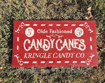 Kris Kringle Candy Co. Candy Canes ***WOOD SIGN***