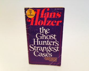 Vintage Paranormal Book The Ghost Hunter's Strangest Cases by Hans Holzer 1975 Paperback