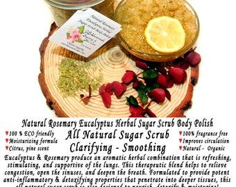 Natural Rosemary Eucalyptus Herbal Sugar Scrub Body Polish - 8 Oz - Eucalyptus and Rosemary All Natural Sugar Scrub - Clarifying - Smoothing