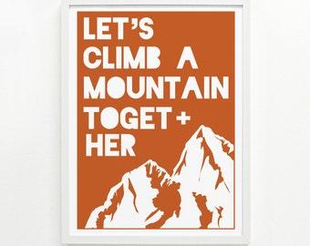 Mountain Range Wall Art, Mountain Print Art, Hiking Art Print, Climber Gift - Climb a Mountain Screenprint 9 x 12