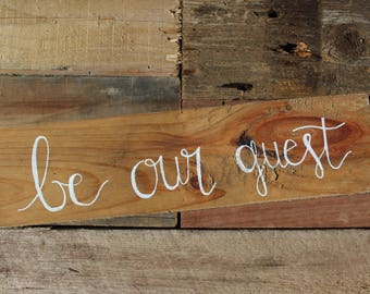 Be Our Guest Sign. Reclaimed wood sign. 4MenAndALadyCrafts. guest bedroom sign. reclaimed wood. gifts. farmhouse style signs. farmhouse.