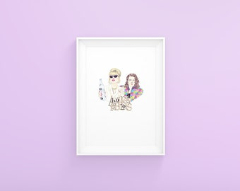 Eddie and Patsy from Absolutely Fabulous Art Print