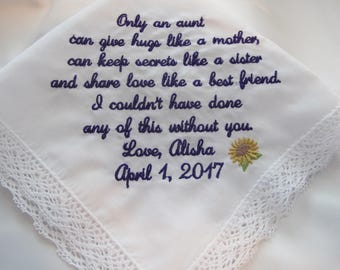 Wedding Handkerchief Embroidered for the Aunt of the Bride or Aunt of the Groom.  Very popular gift for your loving aunt.