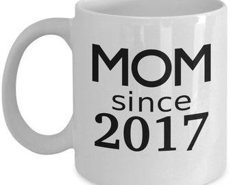 Mom Since 2017 Mug