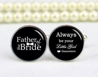 father of the bride, always be your little girl, custom any text, photo, personalized cufflinks, custom wedding cufflinks, groom cufflinks