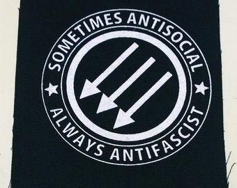 Sometimes Antisocial Always Antifascist patch punk skinhead oi hardcore Free Shipping