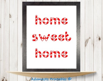 Home sweet home print, Christmas candy cane red white wall art, Inspirational quote print, Welcome home, Nursery candy poster, Kitchen art