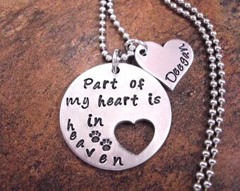 Pet Memorial Jewelry, Dog Memorial, Cat Memorial, Pet Bereavement, Dog or Cat Memorial, Hand Stamped Jewelry, Part of My Heart is in Heaven