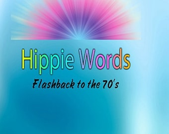 Hippie Words Coloring Book, Printable Pdf E-book  Adult Coloring pages, Digital Download, Print at Home and color as many times as you like