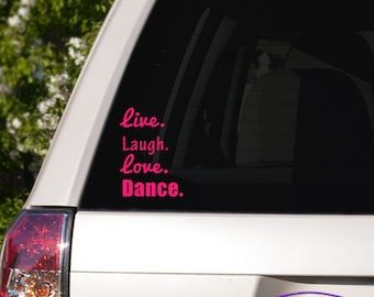 Dance Motto Live, Love, Dance Typography Car Window Decal