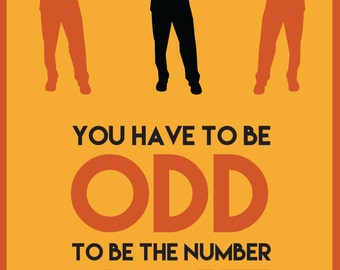 Office print quote 'You have to be Odd to be the Number One' poster, Motivational wall art decor, Home office wall decor, Study decor