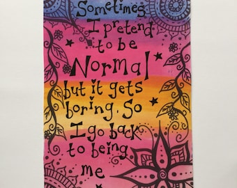 Funny normal rainbow quote word art print