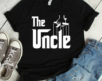 The Uncle Funny T-Shirt | godfather, uncle shirt, uncle gift, uncle, gift for uncle, uncle t shirt, funny uncle shirt, uncle shirts