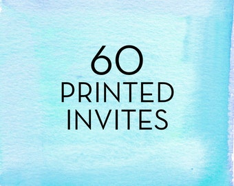 60, 5x7 Invitations with White Envelopes *Professionally Printed