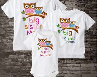 Set of Three, Big Sister Shirt, Big Brother Shirt, and Baby Sister Onesie, Personalized Owl Tee Shirt or Onesie Set of Three 01242014c