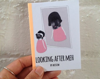 Zine - 'Looking after Meh'
